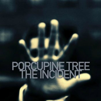 Porcupine Tree - The Incident (2009)