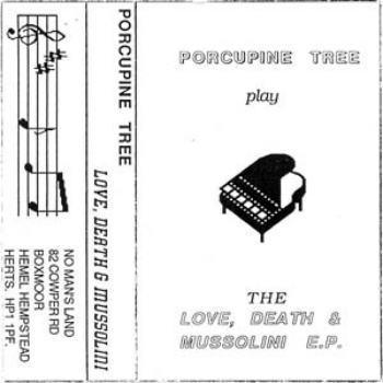 Porcupine Tree - The Love, Death & Mussolini (Limited Edition) (1990)