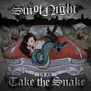 Sin of Night - Take the Snake 2015