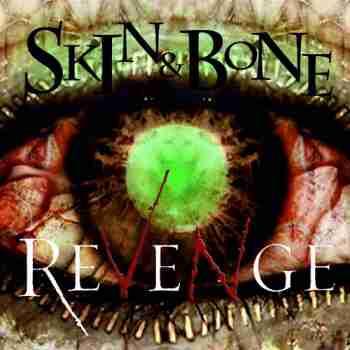 Skin & Bone - Revenge