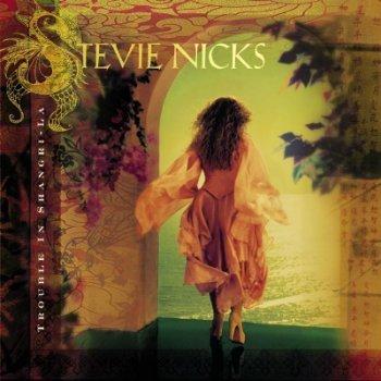 Stevie Nicks - Trouble In Shangri-La (2001)
