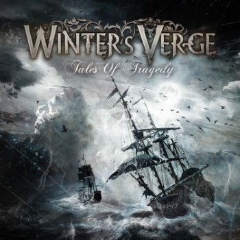 Winter's Verge - Tales Of Tragedy (2010)