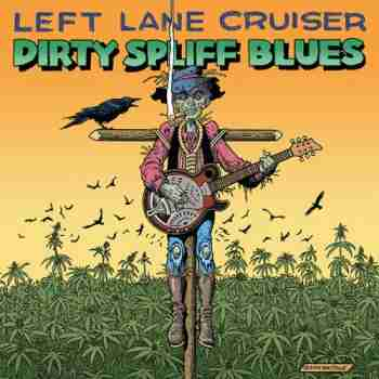 2015 Dirty Spliff Blues