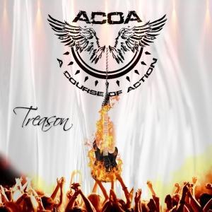 A Course of Action - Treason (2015)