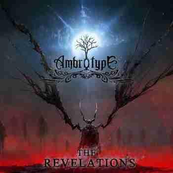 Ambrotype - The Revelations - 2015