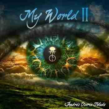 Andres Osorio Toledo - My World II (2015)