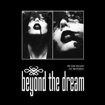 Beyond The Dream - In The Heart Of Nothing (2011)