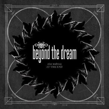 Beyond The Dream - (The Wolves) At the End (2014)