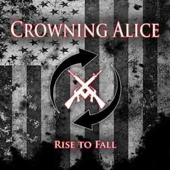 Crowning Alice - Rise To Fall