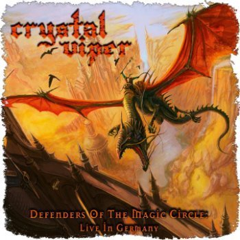 Crystal Viper - Defenders Of The Magic Circle Live In Germany (2010)