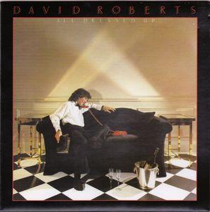 David Roberts – All Dressed Up 2006
