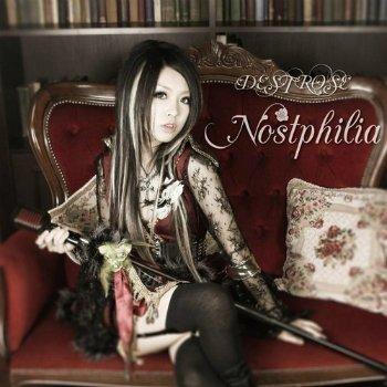 Destrose - Deathless Memories (2011) & Nostphillia (2012)