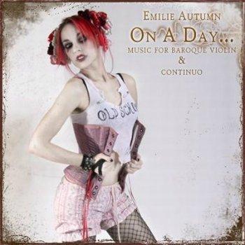 Emilie Autumn - On A Day (2000)