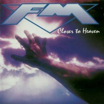 FM - Closer To Heaven (1993)