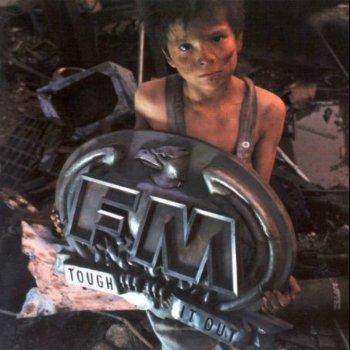 FM - Tough It Out (1989)