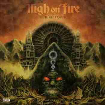 High On Fire - Luminiferous 2015