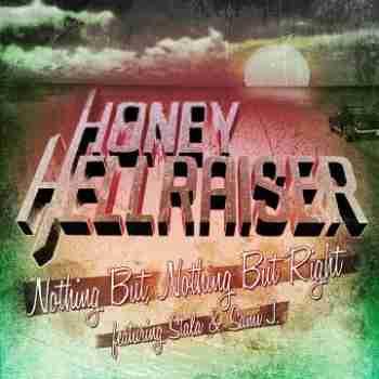 Honey Hellraiser – Nothing But