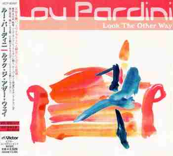 Lou Pardini - Look The Other Way