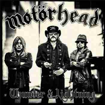 Motörhead – Thunder & Lightning