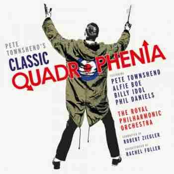 Pete Townshend - Pete Townshend's Classic Quadrophenia