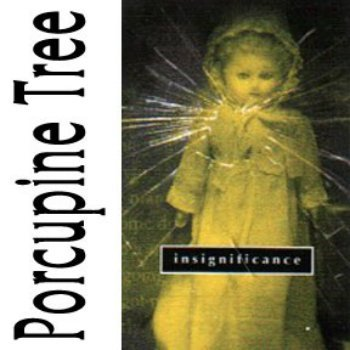 Porcupine Tree - Insignificance (Limited Edition) (1997)