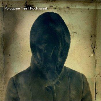 Porcupine Tree - Rockpalast (2006)