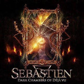 Sébastien - Dark Chambers Of Deja Vu 2015