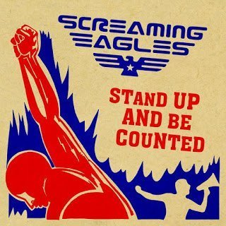 Screaming Eagles - Stand Up And Be Counted 2015