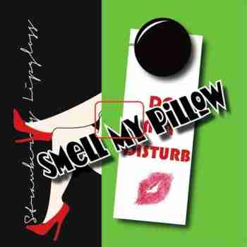 Smell My Pillow - Strawberry Lipgloss