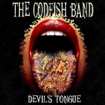 The Codfish Band • Devil's Tongue