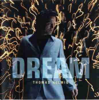 Thomas Helmig - Dream f