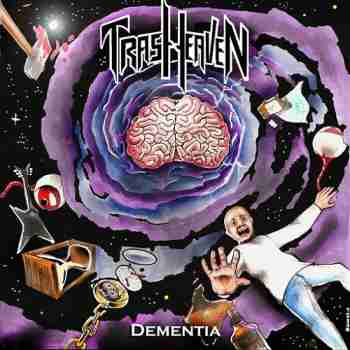 Trash Heaven - Dementia (2014)