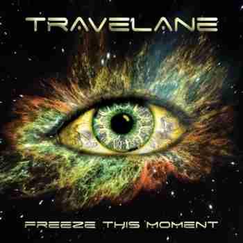 Travelane - Freeze This Moment (2015)