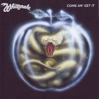 Whitesnake - Come An' Get It (1981) (Remastered 2007)