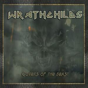 Wrathchilds - Covers Of The Beast