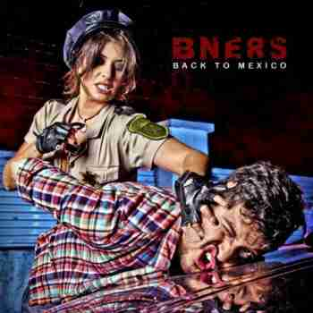 B-Ners - Back To Mexico 2015