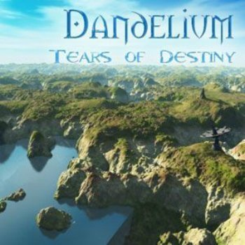 Dandelium - Tears Of Destiny (2007)