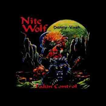 Danny Vash - Nite Wolf Takin' Control (2015)