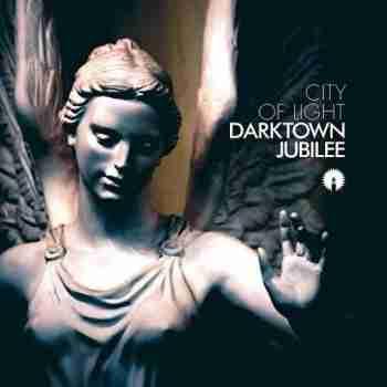 Darktown Jubilee - City Of Light 2015