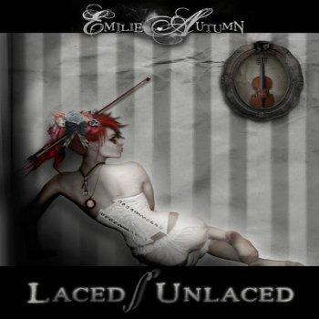 Emilie Autumn - Laced - Unlaced (2007)