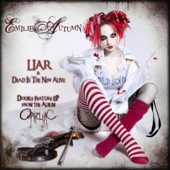 Emilie Autumn - Liar & Dead Is The New Alive (EP) (2007)
