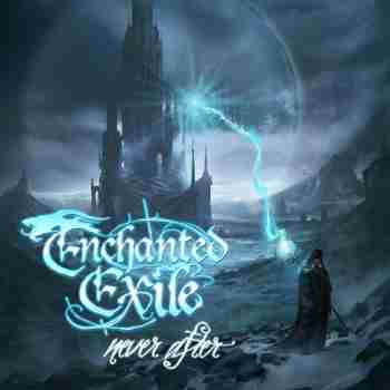 Enchanted Exile - Never After [2015]