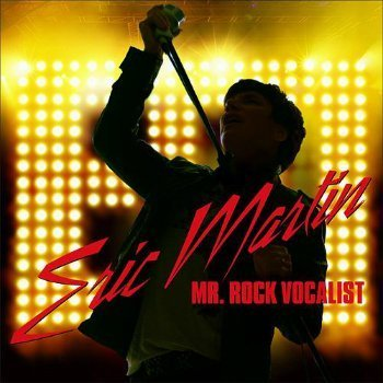 Eric Martin – Mr. Rock Vocalist (2012)