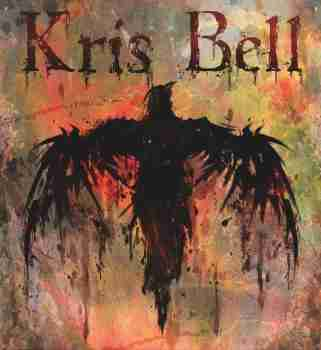 Kris Bell - The Day & the Dark 2015