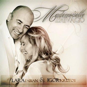 Lara Fabian & Igor Krutoi - Mademoiselle Zhivago (2010)