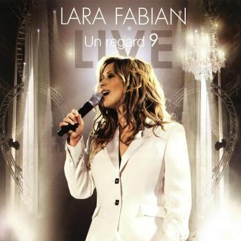 Lara Fabian - Un Regard 9 (Live) (2006)