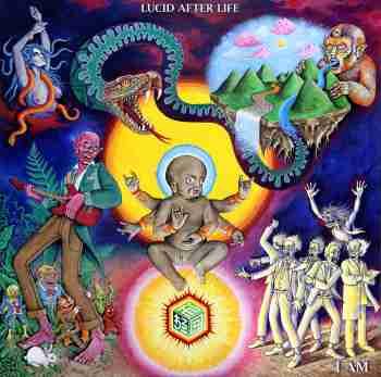 Lucid After Life - I AM 2015