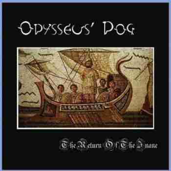 Odysseus' Dog - The Return Of The Inane (2015)