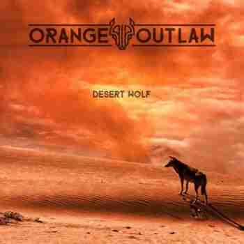 Orange Outlaw - Desert Wolf 2015