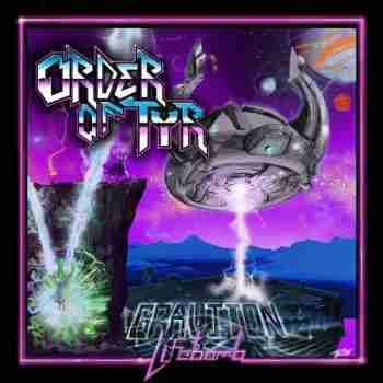 Order of Tyr - Graviton Lifebomb [2015]